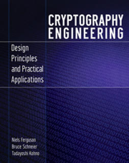 Ferguson, Niels - Cryptography Engineering: Design Principles and Practical Applications, ebook