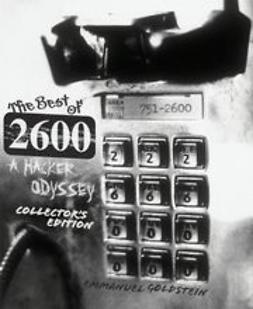 Goldstein, Emmanuel - The Best of 2600: A Hacker Odyssey, ebook