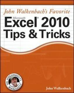 Walkenbach, John - John Walkenbach's Favorite Excel 2010 Tips and Tricks, ebook