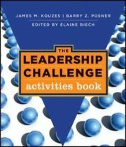 Kouzes, James M. - The Leadership Challenge: Activities Book, ebook