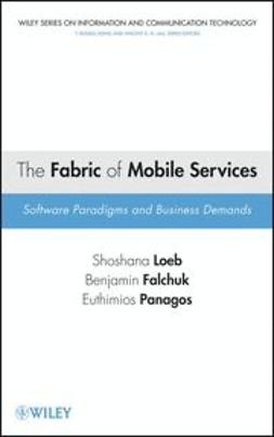 Loeb, Shoshana - The Fabric of Mobile Services: Software Paradigms and Business Demands, ebook