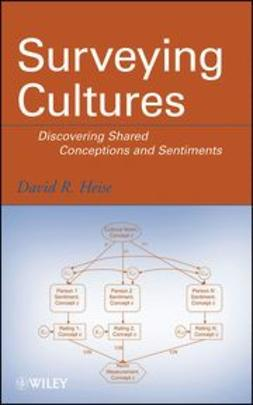 Heise, David R. - Surveying Cultures: Discovering Shared Conceptions and Sentiments, ebook