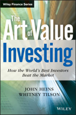 Heins, John - The Art of Value Investing: How the World's Best Investors Beat the Market, ebook