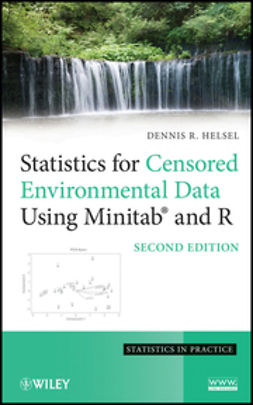 Helsel, Dennis R. - Statistics for Censored Environmental Data Using Minitab and R, ebook