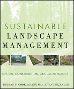 VanDerZanden, Ann Marie - Sustainable Landscape Management: Design, Construction, and Maintenance, ebook
