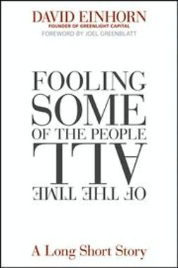 Einhorn, David - Fooling Some of the People All of the Time: A Long Short Story, ebook