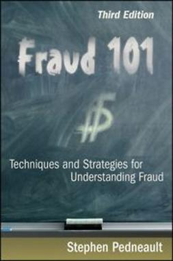 Pedneault, Stephen - Fraud 101: Techniques and Strategies for Understanding Fraud, ebook