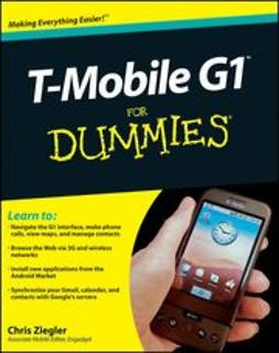 Ziegler, Chris - T-Mobile G1 For Dummies<sup>®</sup>, ebook