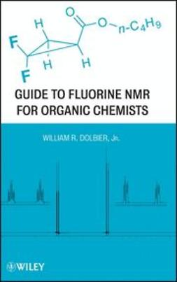 Dolbier, W. R. - Guide to Fluorine NMR for Organic Chemists, ebook