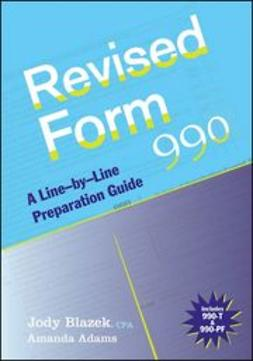Blazek, Jody - Revised Form 990: A Line-by-Line Preparation Guide, ebook
