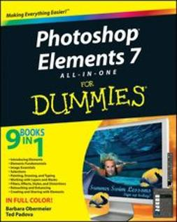 Obermeier, Barbara - Photoshop<sup>&#174;</sup> Elements 7 All-in-One For Dummies<sup>&#174;</sup>, ebook