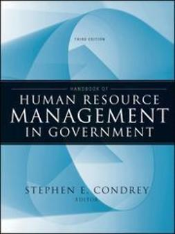 Condrey, Stephen E. - Handbook of Human Resource Management in Government, ebook