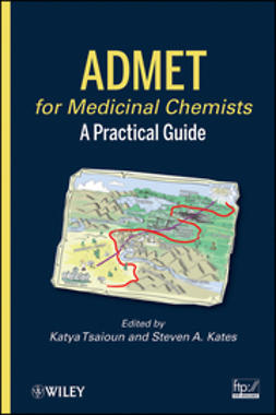 Kates, Steven A. - ADMET for Medicinal Chemists: A Practical Guide, e-kirja