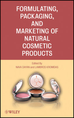 Dayan, Nava - Formulating, Packaging, and Marketing of Natural Cosmetic Products, e-bok
