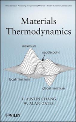 Chang, Y. Austin - Materials Thermodynamics, e-kirja