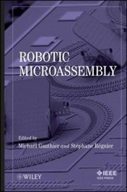 Gauthier, Michaël - Robotic Micro-Assembly, ebook