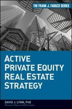 Lynn, David J. - Active Private Equity Real Estate Strategy, ebook