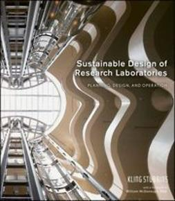 UNKNOWN - Sustainable Design of Research Laboratories: Planning, Design, and Operation, ebook