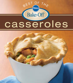 - Pillsbury Best of the Bake-Off Casseroles, ebook