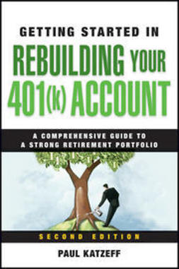 Katzeff, Paul - Getting Started in Rebuilding Your 401(k) Account, ebook
