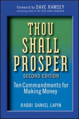 Lapin, Daniel - Thou Shall Prosper: Ten Commandments for Making Money, ebook