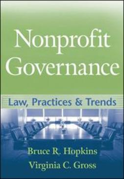 Hopkins, Bruce R. - Nonprofit Governance: Law, Practices, and Trends, ebook