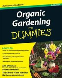 UNKNOWN - Organic Gardening For Dummies®, ebook