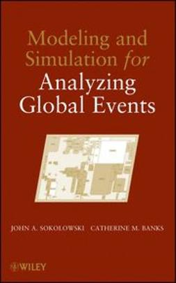 Sokolowski, John A. - Modeling and Simulation for Analyzing Global Events, ebook