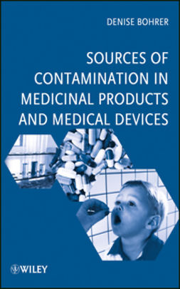 Bohrer, Denise - Sources of Contamination in Medicinal Products and Medical Devices, ebook
