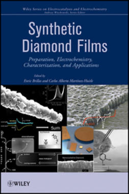 Brillas, Enric - Synthetic Diamond Films: Preparation, Electrochemistry, Characterization and Applications, ebook