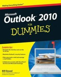 Dyszel, Bill - Outlook 2010 For Dummies<sup>&#174;</sup>, ebook