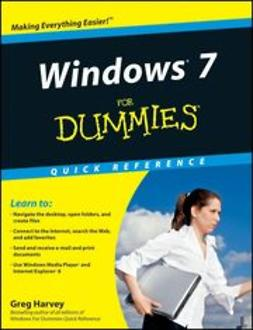 Harvey, Greg - Windows 7 For Dummies<sup>®</sup> Quick Reference, ebook