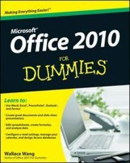 Wang, Wallace - Office 2010 For Dummies<sup>®</sup>, ebook