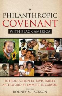 Jackson, Rodney - A Philanthropic Covenant with Black America, ebook