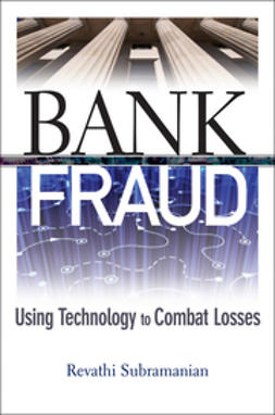 Subramanian, Revathi - Bank Fraud: Using Technology to Combat Losses, ebook
