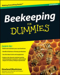 Blackiston, Howland - Beekeeping For Dummies<sup>®</sup>, ebook