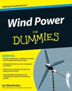 Woofenden, Ian - Wind Power For Dummies<sup>®</sup>, ebook