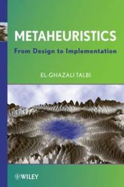 Talbi, El-Ghazali - Metaheuristics: From Design to Implementation, ebook
