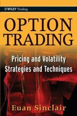 Sinclair, Euan - Option Trading: Pricing and Volatility Strategies and Techniques, e-kirja