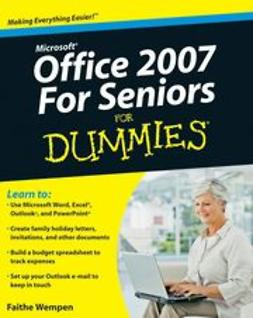 Wempen, Faithe - Microsoft Office 2007 For Seniors For Dummies, e-kirja