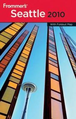 Samson, Karl - Frommer's® Seattle 2010, ebook