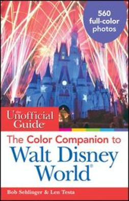 Sehlinger, Bob - The Unofficial Guide: The Color Companion to Walt Disney World, ebook