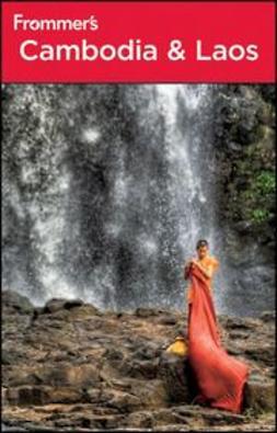 White, Daniel - Frommer's® Cambodia & Laos, ebook