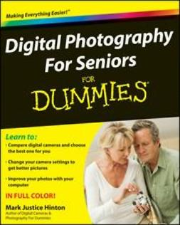 Hinton, Mark Justice - Digital Photography For Seniors For Dummies, ebook