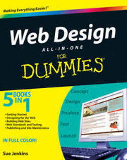 Jenkins, Sue - Web Design All-in-One For Dummies<sup>®</sup>, e-kirja