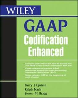 Epstein, Barry J. - Wiley GAAP Codification Enhanced, e-bok
