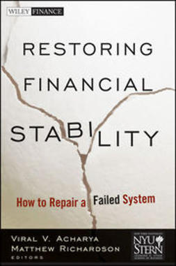 Acharya, Viral - Restoring Financial Stability: How to Repair a Failed System, ebook