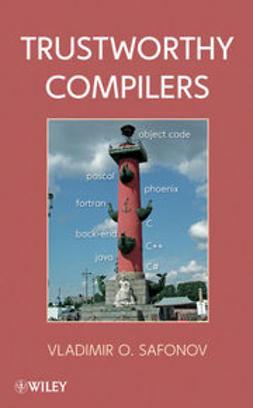 Safonov, Vladimir O. - Trustworthy Compilers, e-kirja