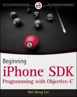 Lee, Wei-Meng - Beginning iPhone SDK Programming with Objective-C, ebook