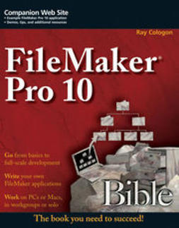 Cologon, Ray - FileMaker Pro 10 Bible, ebook